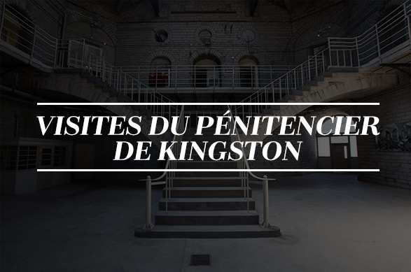 Visites du pénitencier de Kingston