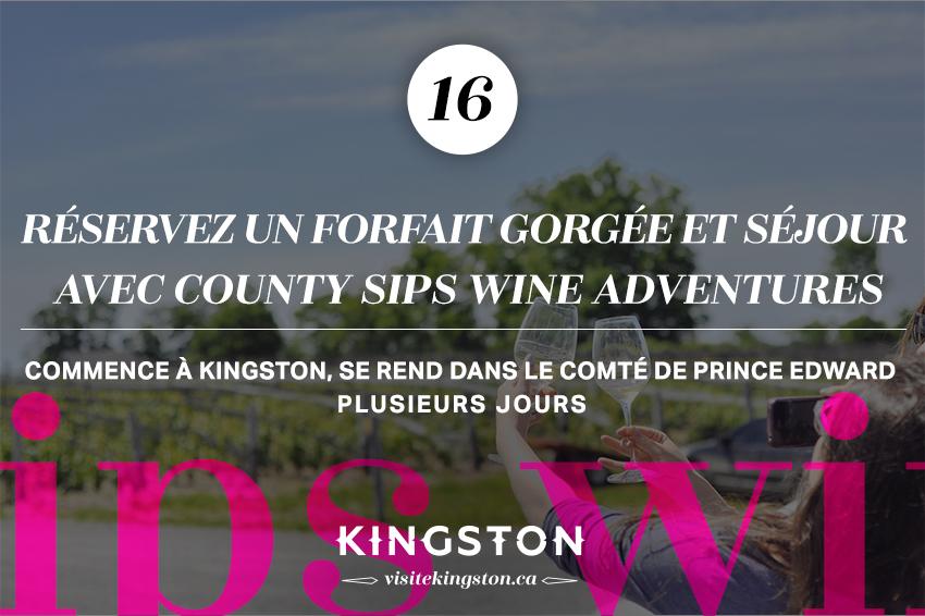 Réservez un forfait gorgée et séjour avec County Sips Wine Adventures