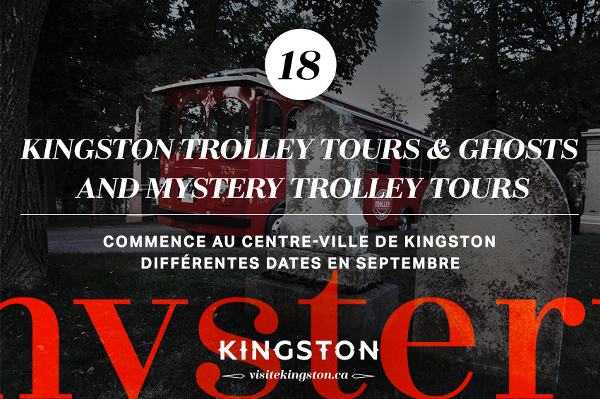 Kingston Trolley Tours & Ghosts and Mystery Trolley Tours