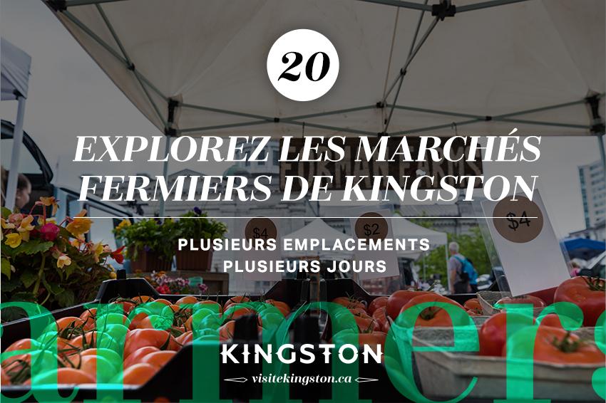 Explorez les marchés fermiers de Kingston