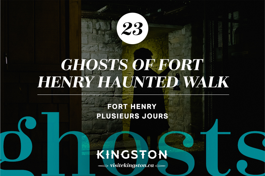 Ghosts of Fort Henry Haunted Walk