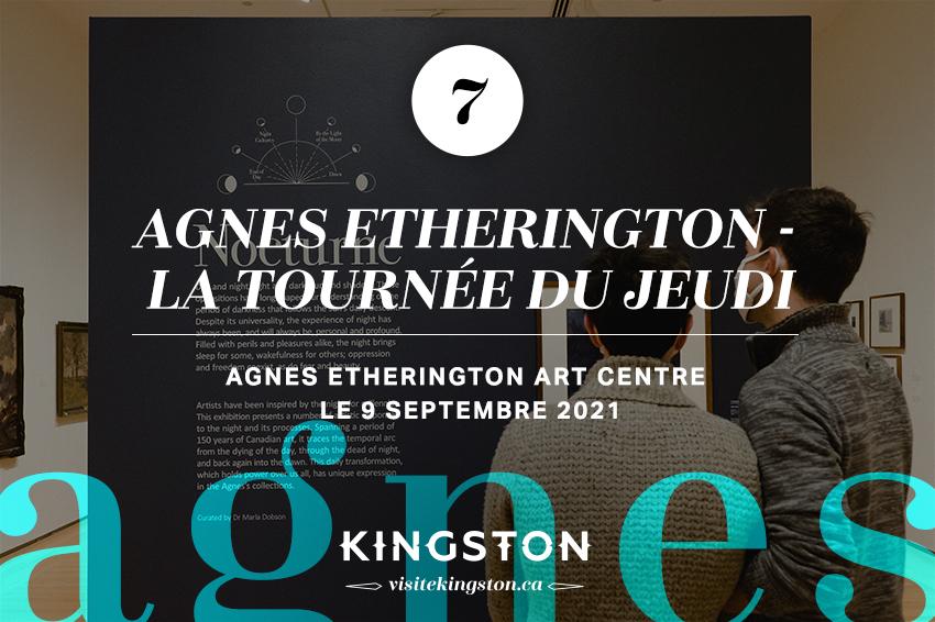 Agnes Etherington - La tournée du jeudi