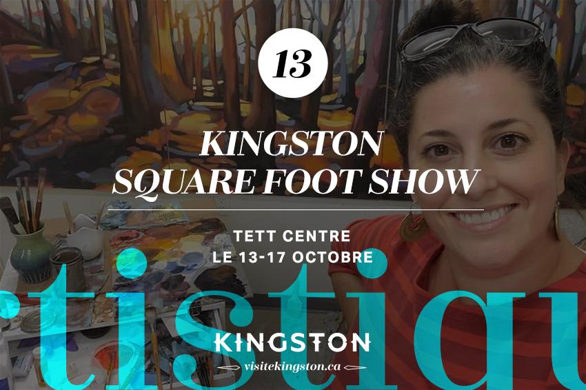 Kingston Square Foot Show