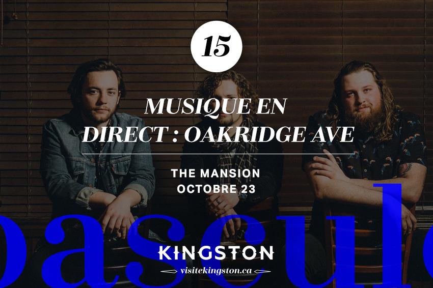 Musique en direct : Oakridge Ave