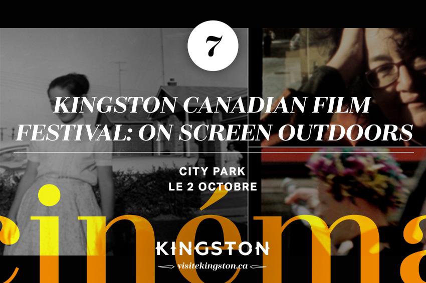 Kingston Canadian Film Festival: On Screen Outdoors